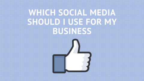 Which Social Media To Use For Your Small Business 1