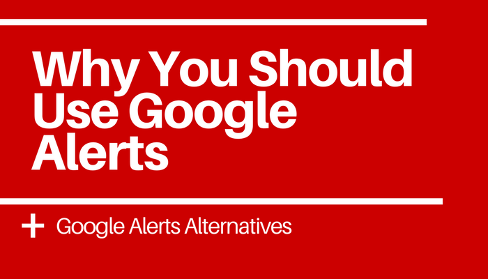 google alerts alternatives