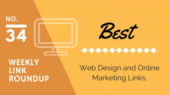 Weekly Link Roundup. No.34 Latest Web Design and Marketing Links 1