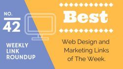 Weekly Link Roundup. No.42 Latest Web Design and Marketing Links 3