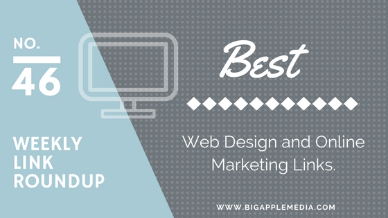 Weekly Link Roundup. No.46 Latest Web Design and Marketing Links 1