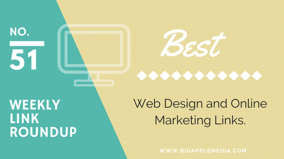 Weekly Link Roundup. No.51 Latest Web Design and Marketing Links 1
