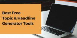 topic & headline generator tools