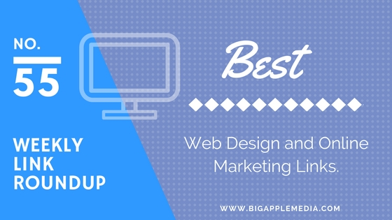 Weekly Link Roundup. No.55 Latest Web Design and Marketing Links