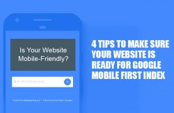 4 Tips to Make Sure Your Website Is Ready for Google Mobile First Index 1