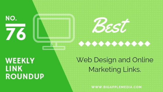 Weekly Link Roundup. No.76 Latest Web Design and Marketing Links 1