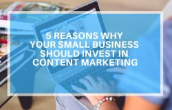 why your business needs content marketing