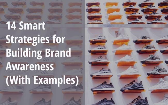 Strategies for building brand Awareness