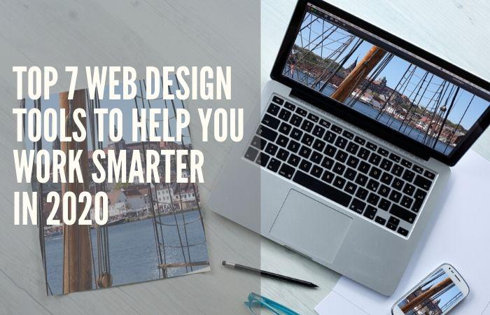 Top 7 Web Design Tools To Help You Work Smarter In 2020 Big Apple Media