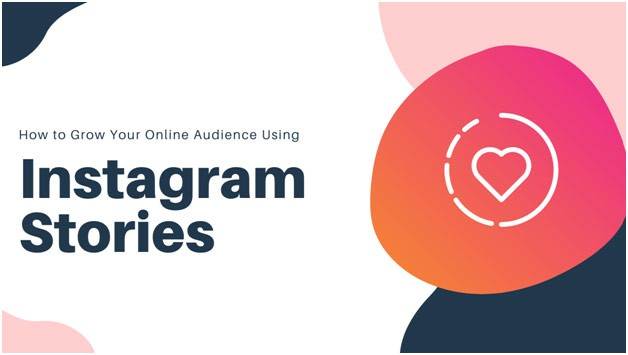how to benefit from Instagram Stories