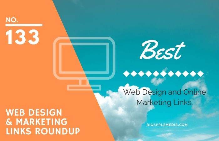 Weekly Link Roundup. No.133 Latest Web Design and Marketing Links 1