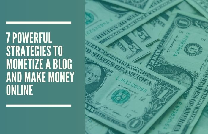 top ways to monetize your blog