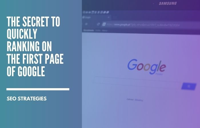 strategy for ranking on Google quickly